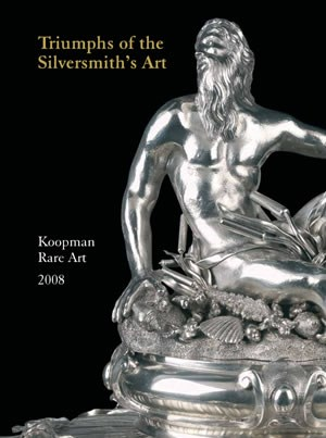 Triumphs of the Silversmith's Art<br /><small>Catalogue of English & Continental Silver</small>